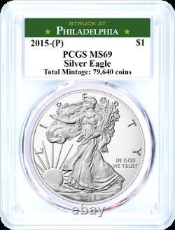 2015 (P) $1 Silver Eagle Struck at Philadelphia PCGS MS69 Philadelphia Label
