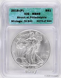 2015-P Silver American Eagle ICG MS69 (Struck at Philly) 1 of 444 Random Cert #