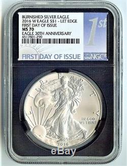 2016-w Burnished Ms70 American Silver Eagle /30th Anniversary/first Day Of Issue